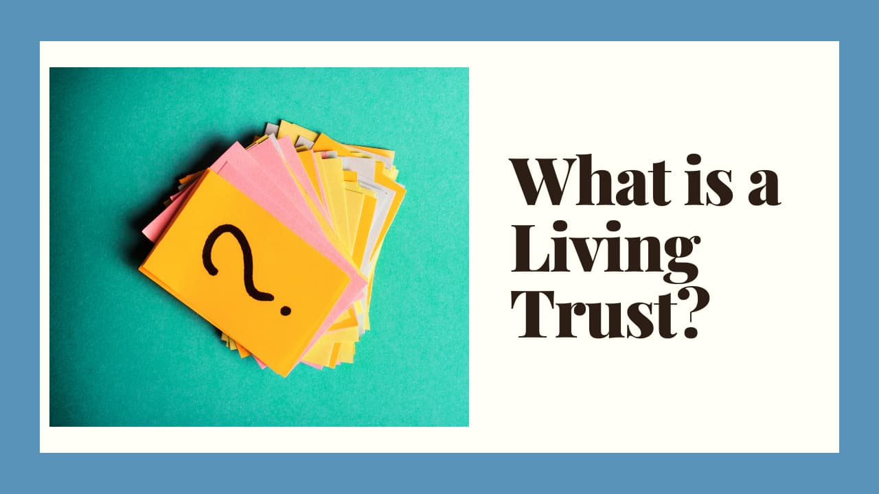 what-is-living-trust