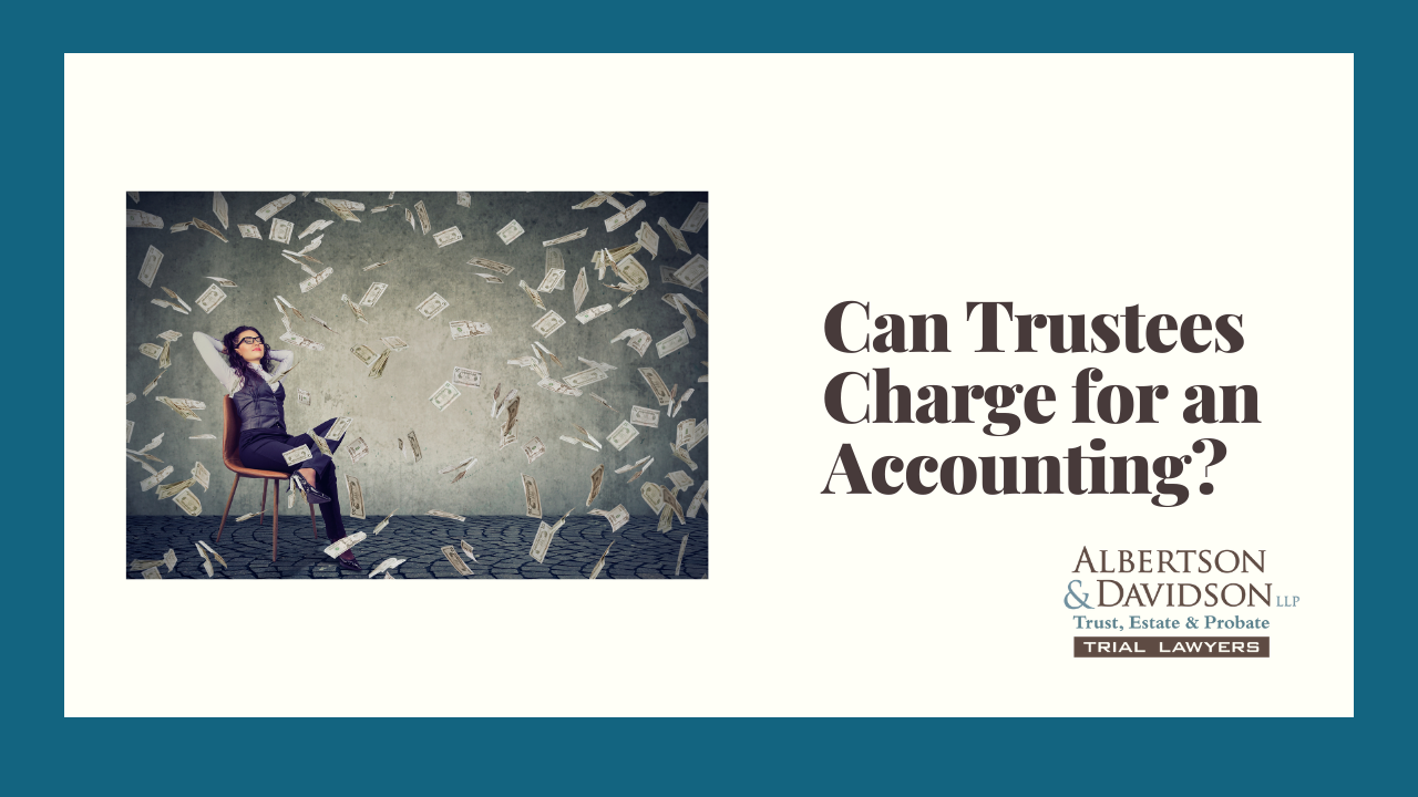 2020.12.14 Can Trustees Charge for an Accounting